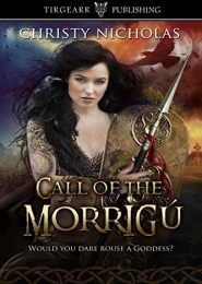 Call of the Morrigú by Christy Nicholas