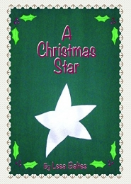 A Christmas Star by Leea Baltes