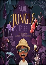 Real Jungle Tales  by Jesse Byrd