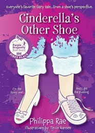 Cinderella's Other Shoe by Philippa Rae