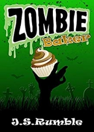 Zombie Baker by J S Rumble