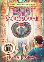 The Secret of the Sacred Scarab by Fiona Ingram