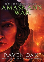 Amaskan's War by Raven Oak