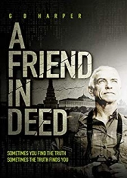 A Friend in Deed by G D Harper