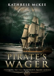 Pirate's Wager by Kathrese McKee