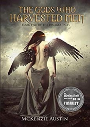 The Gods Who Harvested Men (The Panagea Tales Book 2) by McKenzie Austin
