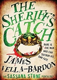 The Sheriff's Catch by James Vella-Bardon