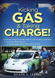 Kicking Gas & Taking Charge!  by Duane Leffel
