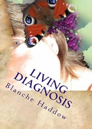Living Diagnosis by Blanche Haddow
