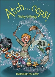 Atch…Oops! by Nicky Gilbody