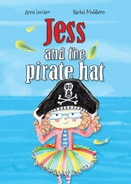 Jess and the Pirate Hat by Anna Luciano