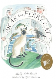 Oscar the Ferry Cat by Molly Arbuthnott