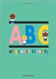 ABC of Gender Identity by Devika Dalal