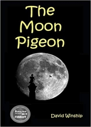The Moon Pigeon by David Winship