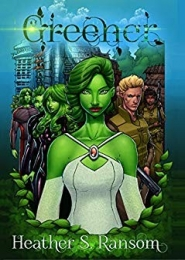Greener: Part 2 of the Going Green Trilogy by Heather S. Ransom