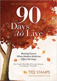 90 Days to Live by Paige Stamps