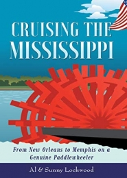 Cruising the Mississippi by Cruising the Mississippi, Al and Sunny Lockwood