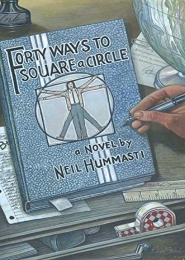 Forty Ways to Square a Circle by Neil Hummasti
