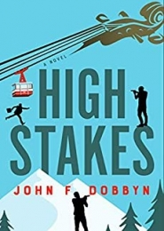 High Stakes by John F. Dobbyn