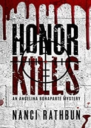 Honor Kills - Angelina Bonaparte by Nanci Rathbun