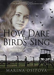 How Dare The Birds Sing by Marina Osipova
