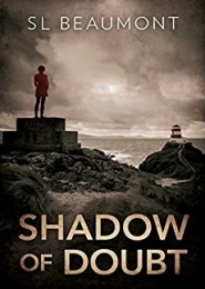 Shadow of Doubt by S L Beaumont