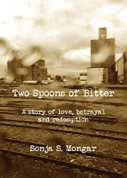 Two Spoons of Bitter by Sonja Mongar