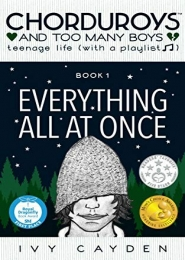 Everything All At Once by Ivy Cayden
