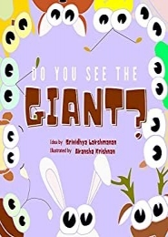 Do You See the Giant? by Srividhya Lakshmanan