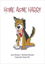 Home Alone Harry by Jerry Rhodes, Rachael Messiter