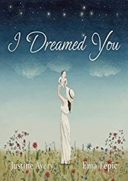 I Dreamed of You by Justine Avery