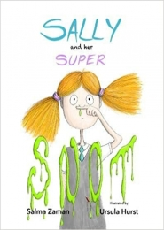 Sally and her Super Snot by Salma Zaman