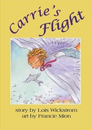 Carrie's Flight (Grandma's Closet Book 1) by Lois Wickstrom