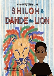 Shiloh and Dande the Lion by Ciara L Hill