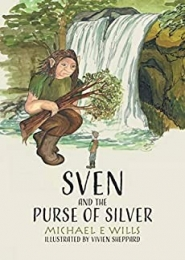 Sven and the Purse of Silver by Michael E Wills