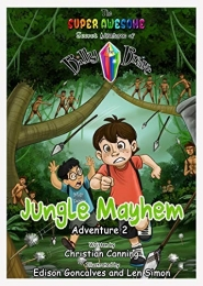 The Super Awesome Secret Adventures of Billy the Brave: Jungle Mayhem by Christian Canning