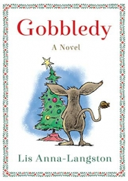 Gobbledy by Lis Anna-Langston