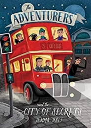 'The Adventurers and the City of Secrets by Jemma Hatt