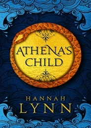 Athena's Child by Hannah Lynn