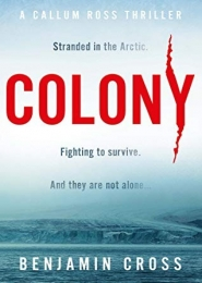 Colony by Benjamin Cross