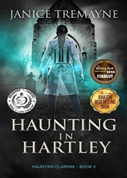 Haunting in Hartley by Janice Tremayne
