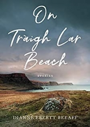 On Tráigh Lar Beach by Dianne Ebertt Beeaff