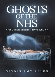 Ghosts of the NHS by Glynis Allen