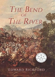 The Bend of the River by Edward Rickford