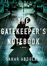 The Gatekeeper's Notebook by Sahar Abdulaziz