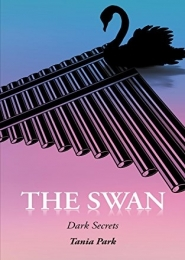 The Swan, Dark Secrets by Tania Park