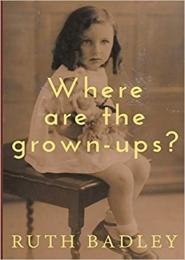 Where are the grown-ups? by  Ruth Badley
