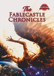 The Fablecastle Chronicles by Trina Spillman